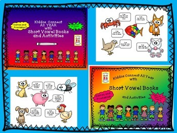 Kiddos Connect to Vowel Buddies Book Bundle-- Short Vowel Books / Activities