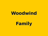 Meet the Woodwind Family Powerpoint