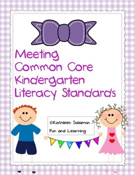 Meeting Common Core Kindergarten Literacy Standards