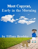 Meeting Copycat, Early in the Morning Vocabulary E-book
