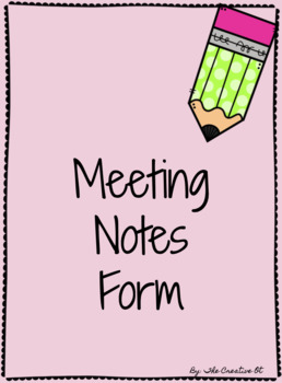 Meeting Notes Form