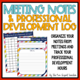 Meeting Notes and Professional Development Log