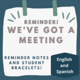 Meeting Reminders and Bracelets: In Spanish and English!