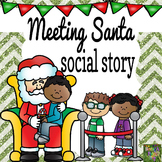 Meeting Santa Claus Social Story