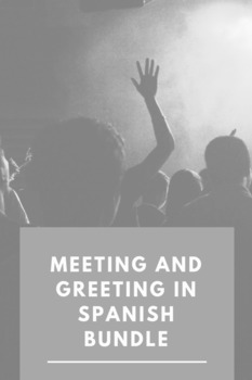 Meeting and Greeting in Spanish Pack