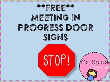 meeting in progress please knock door signs by ms spice and