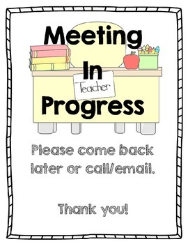 Meeting in Progress Sign {Do Not Disturb}