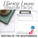 Literary Lenses Literature Circles: Meeting of the Masterminds