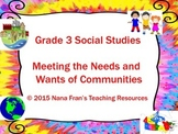 Grade 3 Social Studies: Meeting the Needs and Wants of People