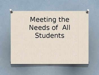 Meeting the Needs of All Students