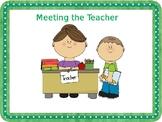 Meeting the  Teacher Interactive