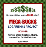 Logarithms Project:  Mega-Bucks, Comparing Interest Rates