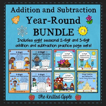 Year-Round Bundle: 2-Digit and 3-Digit Addition and Subtraction Practice Pages