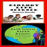 Mega Bundle Biology/Life Science & Earth Science Quizzes SPED/ESL/Resource