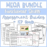 Mega Bundle Functional Skills Assessment Guides and IEP Go
