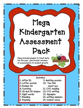 Mega Kindergarten Assessment Pack- a whole years worth of data!!
