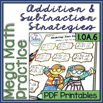 First Grade Math Addition & Subtraction Strategies Mega Practice 1.OA.6