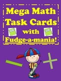 Mega Math Task Cards for Fudge-a-mania