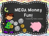 Mega Money Fun!