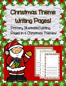 Mega Pack! ~ Christmas / Noël ~ Primary Illustrated Writing Pages