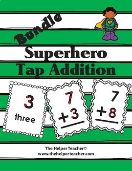 BUNDLE Superhero Numbers and Tap Addition