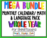 Mega Smartboard Bundle -Monthly Calendar/Math and Language Packs for Entire Year