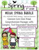 Mega Spring BUNDLE 3rd - Close Read Passages w/ Text Dependent Complex Quest.