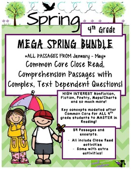 Mega Spring BUNDLE 4th - Close Read Passages w/ Text Dependent Complex Quest.
