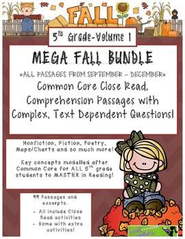 MEGA FALL BUNDLE 5th(V.1) Common Core Close Read Passages Text Complex Questions