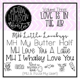 Megan Hinson (MH) Fonts - Volume Three: Love is in the Air