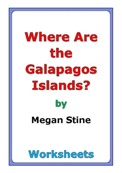 """Megan Stine """"Where Are the Galapagos Islands?"""" worksheets"""