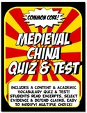 Medieval China Quiz and Test Common Core Writing and Literacy