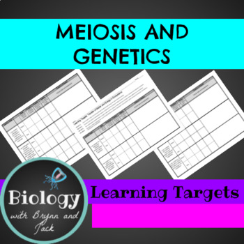 Meiosis and Genetics Learning Targets