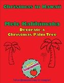 Mele Kalikimaka-Merry Christmas in Hawaiian