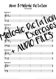 Year 8 Melodic Dictation Exercises + Audio Files