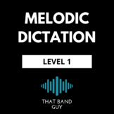 Melodic Dictation, Level 1 - Music Theory