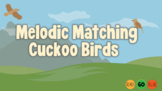 Melodic Matching Cuckoo Birds - Sol Mi Edition