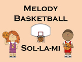 Melody Basketball: sol, la, mi