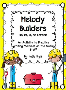 Melody Builders with do, mi, so, and la