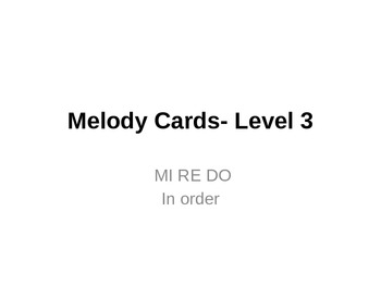 Melody Cards- Level 3 (MI RE DO)