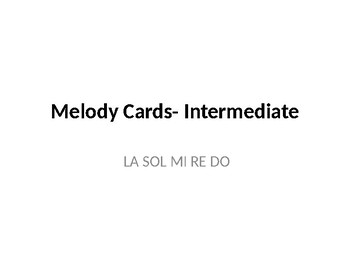 Melody Cards- Level 5 (LA SOL MI RE DO- more difficult)
