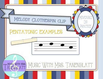 Melody Clothespin Clip - Practice with moveable do