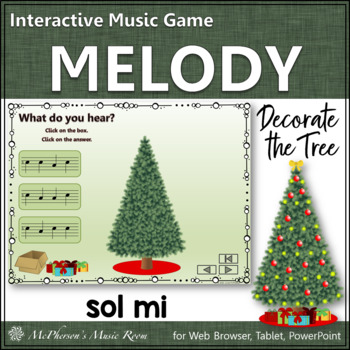 Melody: Decorate the Christmas Tree Interactive Music Game {Sol Mi}