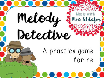Melody Detectives - re