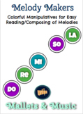 Melody Makers - Colorful Solfege for Reading & Composing