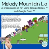Melody Mountain with La Distance Learning for Google Classroom™