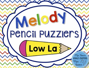 Melody Pencil Puzzlers {Low La}