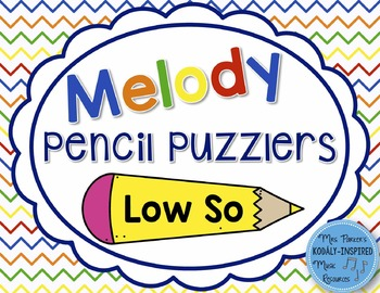 Melody Pencil Puzzlers {Low So}