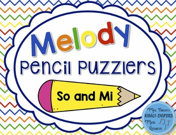 Melody Pencil Puzzlers {So and Mi}