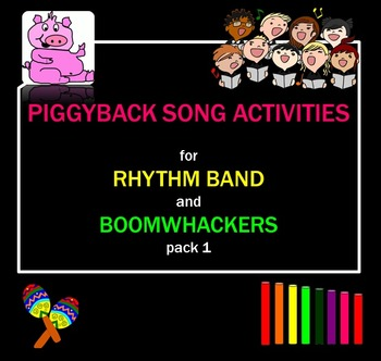 Melody: Piggyback Song Activities for Rhythm Band & Boomwh